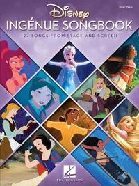 Disney Ingenue Songbook by Hal Leonard Publishing Corporation