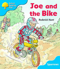 Oxford Reading Tree: Level 3: Sparrows: Joe and the Bike by Roderick Hunt image