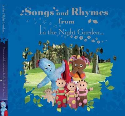 """Songs and Rhymes from """"In the Night Garden"""""""