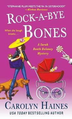 Rock-A-Bye Bones by Carolyn Haines