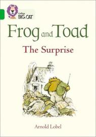 Frog and Toad: The Surprise by Arnold Lobel