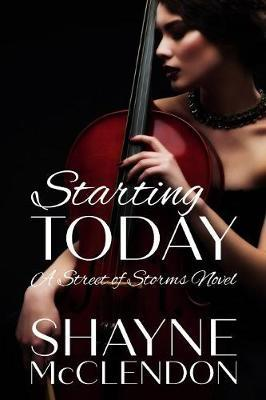 Starting Today by Shayne McClendon
