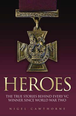 Heroes by Nigel Cawthorne image