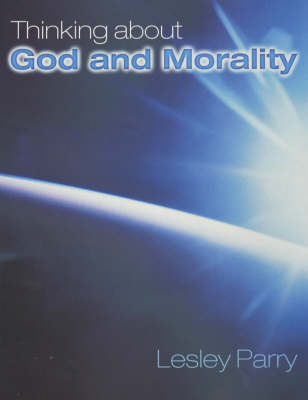 Thinking About God and Morality by Lesley Parry image