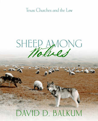 Sheep Among Wolves by David, D Balkum image