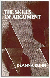 The Skills of Argument by Deanna Kuhn