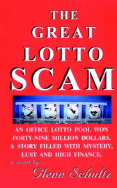 The Great Lotto Scam by Glenn Schultz image