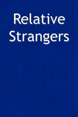 Relative Strangers by John III Mullins image