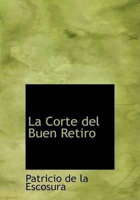 La Corte del Buen Retiro by Patricio de la Escosura