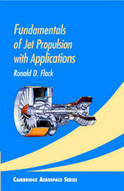 Fundamentals of Jet Propulsion with Applications by Ronald D. Flack image