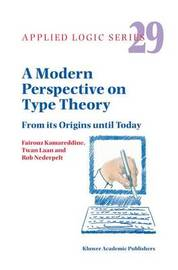 A Modern Perspective on Type Theory by Fairouz D. Kamareddine image