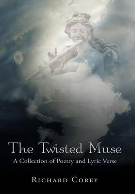 The Twisted Muse by Richard Corey image