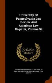 University of Pennsylvania Law Review and American Law Register, Volume 59 image