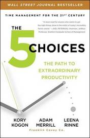The 5 Choices by Kory Kogon