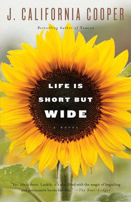 Life Is Short But Wide by J.California Cooper image