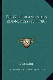 de Wedergevonden Zoon, Blyspel (1780) by Voltaire