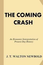 The Coming Crash by J T Walton Newbold