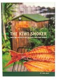The Kiwi Smoker: Ideas and Recipes to Get the Most from Your Smoker by Carl Scott