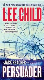 Persuader (Jack Reacher #7) by Lee Child