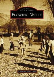 Flowing Wells by Kevin Daily