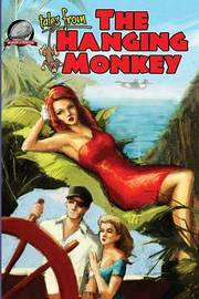 Tales from the Hanging Monkey by Bill Craig