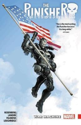 The Punisher: War Machine Vol. 2 by Matthew Rosenberg