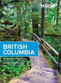 Moon British Columbia (Eleventh Edition) by Andrew Hempstead