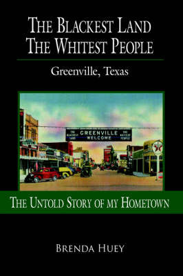 The Blackest Land The Whitest People by Brenda Huey image