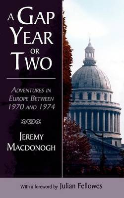 A Gap Year or Two by Jeremy Macdonogh image