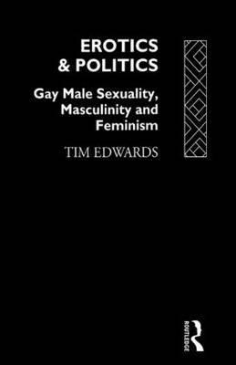 Erotics and Politics by Tim Edwards image