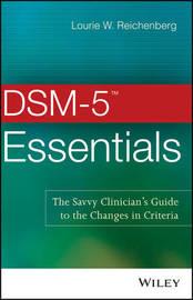 DSM-5 Essentials by Lourie W. Reichenberg