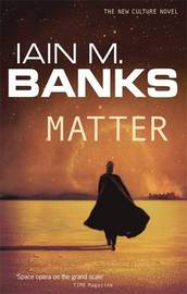 Matter (Culture #8) by Iain M Banks