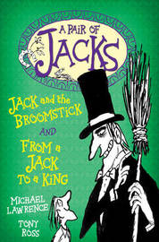 Jack and the Broomstick: WITH From a Jack to a King by Michael Lawrence image
