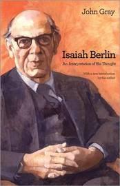 Isaiah Berlin by John Gray
