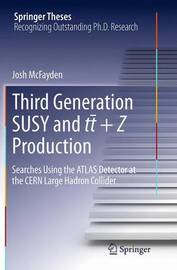 Third generation SUSY and t-t +Z production by Josh McFayden