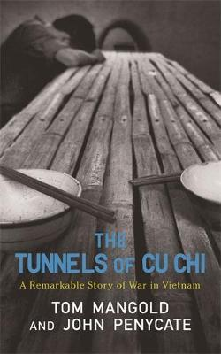 The Tunnels of Cu Chi by Tom Mangold image
