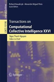 Transactions on Computational Collective Intelligence XXVI