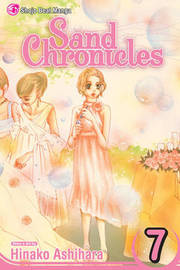 Sand Chronicles, Vol. 7 by Hinako Ashihara image