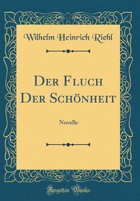 Der Fluch Der Schonheit by Wilhelm Heinrich Riehl