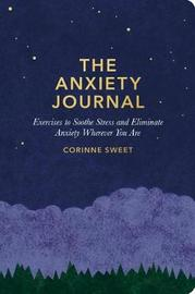 The Anxiety Journal by Corinne Sweet
