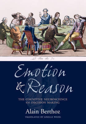 Emotion and Reason by Alain Berthoz image