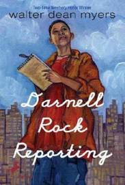 Darnell Rock Reporting by Walter Dean Myers image