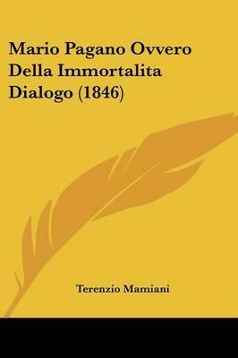 Mario Pagano Ovvero Della Immortalita Dialogo (1846) by Terenzio Mamiani image