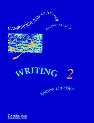 Writing 2 Student's Book: Intermediate by Andrew Littlejohn
