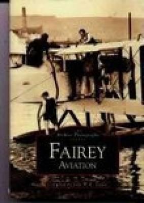 Fairey Aviation by John Taylor