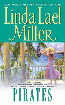 Pirates by Linda Lael Miller