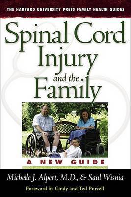 Spinal Cord Injury and the Family by Michelle J. Alpert, M.D.