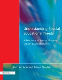 Understanding Special Educational Needs by Ruth Kershner
