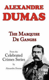 The Marquise de Ganges (from Celebrated Crimes) by Alexandre Dumas image
