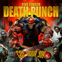 Got Your Six by Five Finger Death Punch image